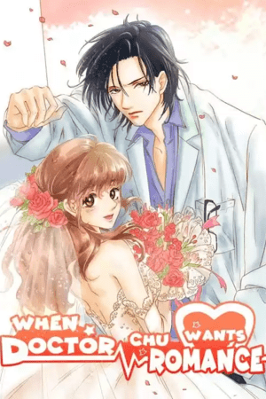 When Doctor Chu Wants Romance Adult Webtoon Manhwa Cover